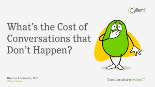 Dialogue: What's the Cost of Conversations that Don't Happen?